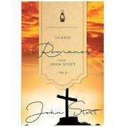 Livro Lendo Romanos com John Stott - Vol. 2