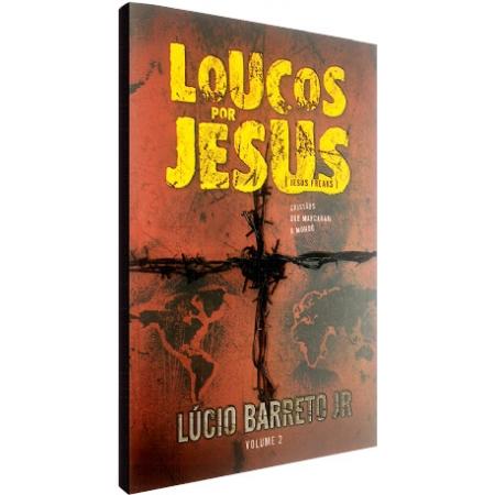 Livro Loucos por Jesus Vol. 2