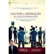 Livro Louvor e Adoração no Culto Congregacional