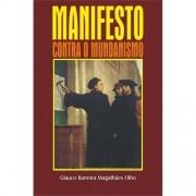 Livro Manifesto Contra O Mundanismo
