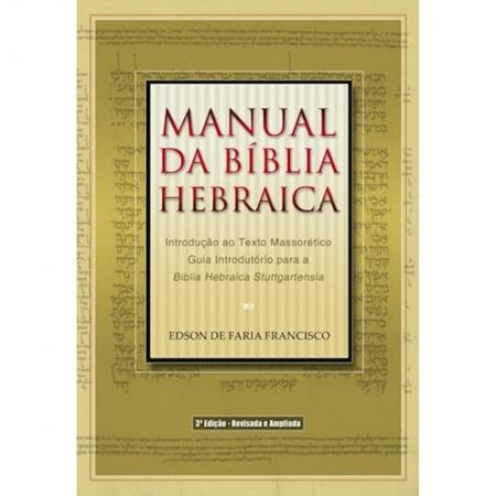 Livro Manual da Bíblia Hebraica / 3o. Edição - Revisada e Ampliada