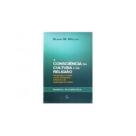 Livro Manual de Elênctica: A Consciência na Cultura e na Religião