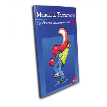 Livro Manual de Treinamento Para Líderes e Ajudantes do Curso Alfa