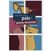 Livro Manual Para Pais de Garotas Descoladas - Produto Reembalado