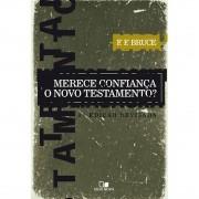 Livro Merece Confiança o Novo Testamento? - 3.o. Edição Revisada
