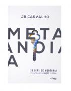 Livro Metanoia - 21 Dias de Mentoria para Transformação Pessoal