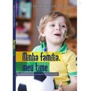 Livro Minha Família, Meu Time