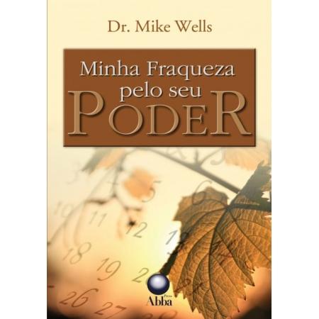 Livro Minha Fraqueza pelo Seu Poder