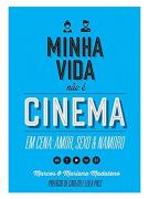 Livro Minha Vida Não É Cinema - Capa Azul