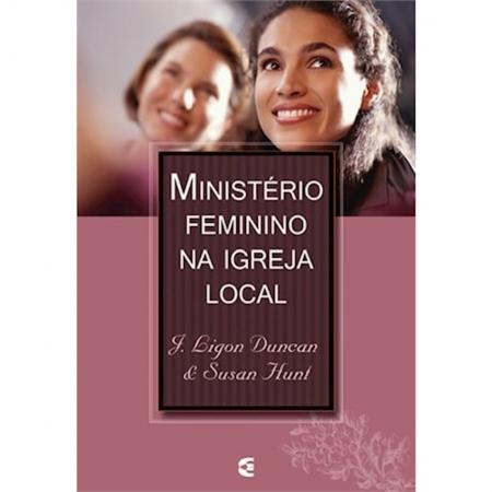 Livro Ministério Feminino na Igreja Local