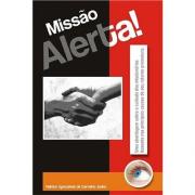 Livro Missão Alerta!