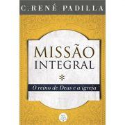 Livro Missão Integral - o Reino de Deus e a Igreja