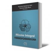 Livro Missão Integral Transformadora