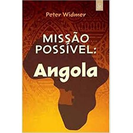 Livro Missão Possível: Angola