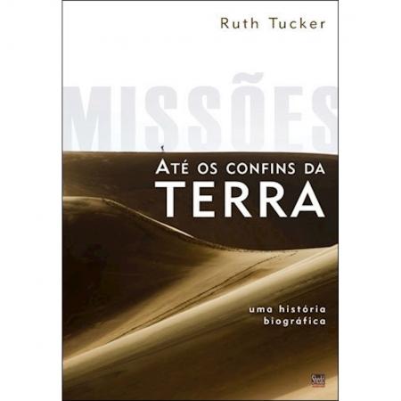 Livro Missões até os Confins da Terra