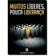 Livro Muitos Líderes, Pouca Liderança