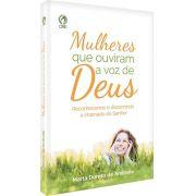 Livro Mulheres Que Ouviram a Voz De Deus