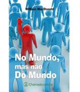 Livro No Mundo, Mas Não Do Mundo