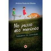 Livro No Passo dos Meninos - Sabedoria na Caminhada