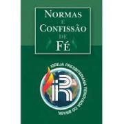 Livro Normas e Confissão de Fé da IPRB