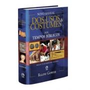 Livro Novo Manual dos Usos e Costumes dos Tempos Bíblicos - Capa Dura