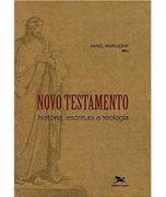 Livro Novo Testamento - História, Escritura e Teologia