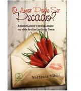 Livro O Amor Pode Ser Pecado?