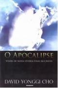 Livro O Apocalipse - Visões de Nossa Vitória Final em Cristo