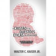 Livro O Cristão e as Questões Éticas da Atualidade