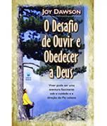 Livro O Desafio de Ouvir e Obedecer a Deus