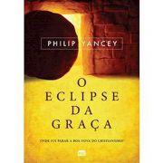Livro O Eclipse da Graça - Produto Reembalado