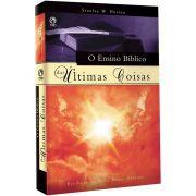 Livro O Ensino Bíblico das Últimas Coisas