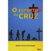 Livro O Espírito da Cruz