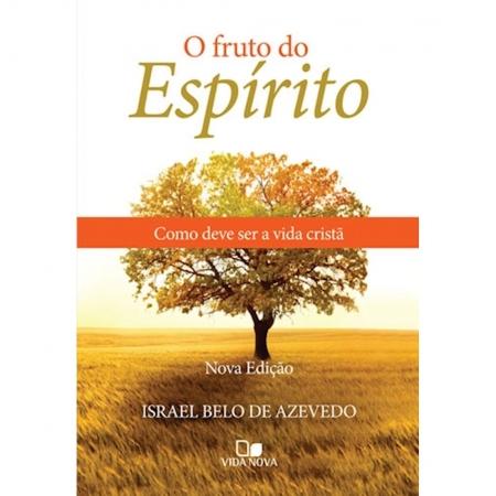 Livro O Fruto do Espírito - Nova Edição