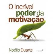 Livro O Incrível Poder da Motivação