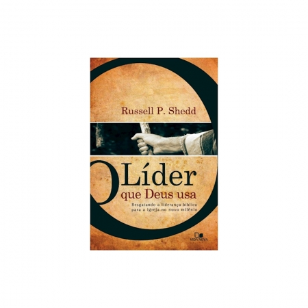 Livro O Líder que Deus usa