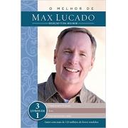 Livro O Melhor de Max Lucado - Seleção Vida Melhor