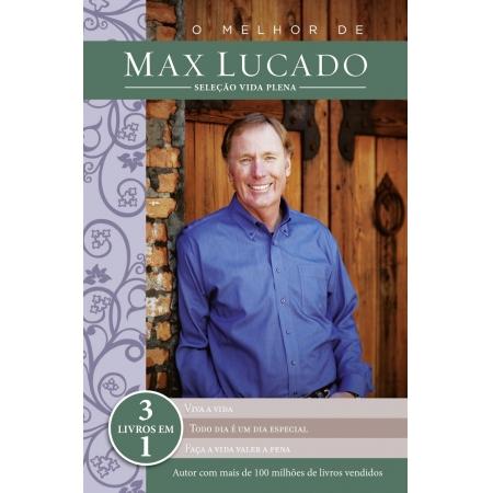 Livro O Melhor de Max Lucado - Seleção Vida Plena