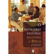 Livro O Ministério Pastoral Segundo a Bíblia
