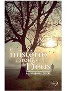 Livro O Mistério Do Reino De Deus