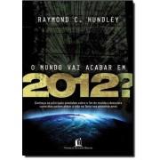 Livro O Mundo Vai Acabar em 2012?