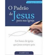 Livro O Padrão de Jesus Para Sua Igreja