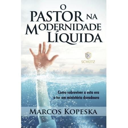 Livro O Pastor Na Modernidade Líquida