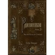 Livro O Peregrino Parte 2 - As Aventuras de Cristiana