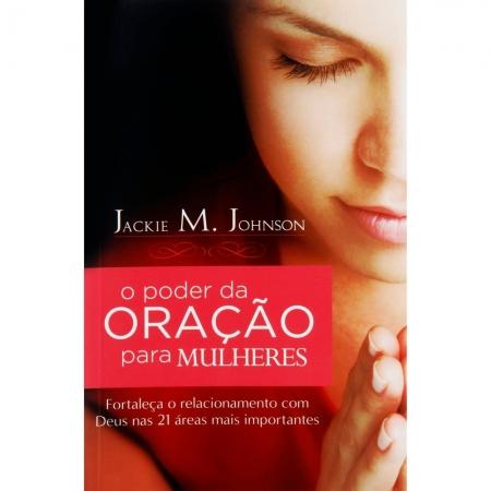 Livro O Poder da Oração Para Mulheres
