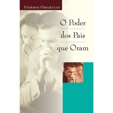 Livro O Poder Dos Pais Que Oram