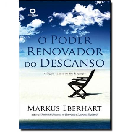 Livro O Poder Renovador do Descanso