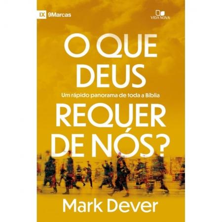 Livro O Que Deus Requer de Nós?