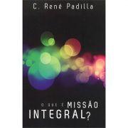 Livro O Que é Missão Integral?