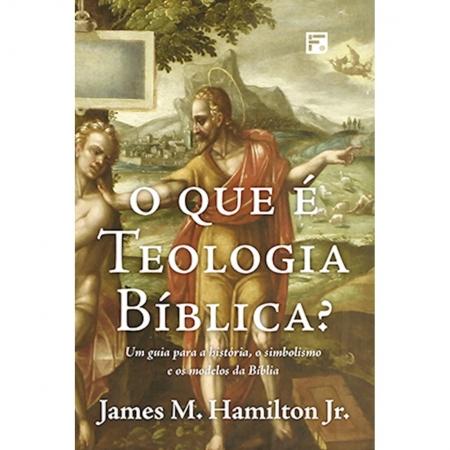 Livro O Que é Teologia Bíblica?